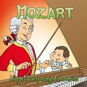 Mozart: The Mozart Lovely Songs For Babies Songs