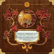 Sounds Of Vancouver 2010: Closing Ceremony Commemorative Album Songs