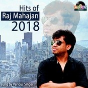 Hits of Raj Mahajan Songs