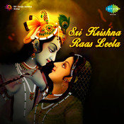 Sree Krishna Rash Leela Vol 2 Songs