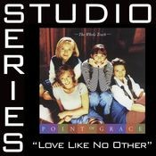 Love Like No Other [Studio Series Performance Track] Songs