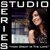 How Great Is The Love [Studio Series Performance Track] Songs