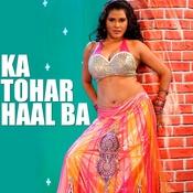 Ka Tohar Haal Ba Songs
