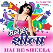 Haaye Re Sheela Songs