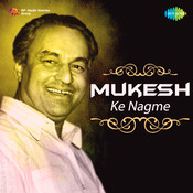 Mukesh Ke Nagme Songs