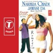 Nakhra Chadi Jawani Da Songs
