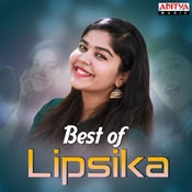 Best Of Lipsika Songs