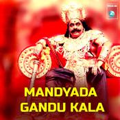 Mandyada Gandu Kala Song