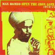 Open The Iron Gate 1973 77 Songs