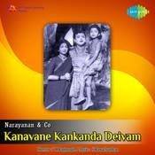 Kanavane Kankanda Deivam Songs