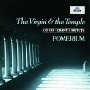 Dufay The Virgin And The Temple Songs