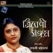 Tribeni Sangam Tagore Songs Rajashree Bhattacharya Songs