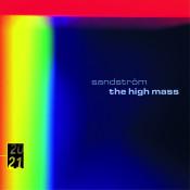 Sandström: High Mass / Lidholm: Kontakion Songs