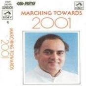 Rajiv Gandhi - Marching Towards 2001 - His Dreams Songs