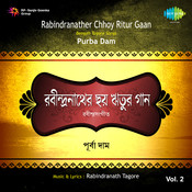 Rabindranather Chhoy Ritur Gaan Vol 2 Songs