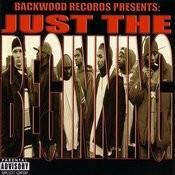 Backwood Entertainment Presents Just The Beginning (Parental Advisory) Songs
