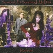 Somebody Put Something In My Drink (2 Track Single) Songs