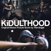 KiDULTHOOD (Original Motion Picture Score) Songs
