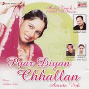Pyar Diyan Chhallan Songs