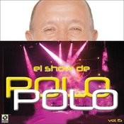 El Show De Polo Polo, Vol.XV Songs