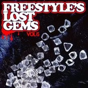 Essential Media Group Presents: Freestyle's Lost Gems Vol. 6 Songs