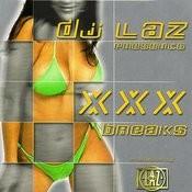XXX Breaks Songs