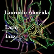 Latin+Jazz= Songs