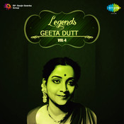 Legends Geeta Dutt Volume 4 Songs