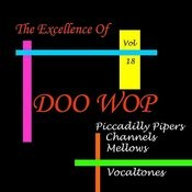 Doo Wop Excellence, Vol. 18 Songs