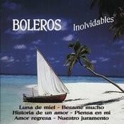 Boleros Inolvidables Songs
