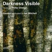 Philip Grange: Darkness Visible Songs
