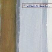 Valentin Silvestrov: Orchestral Works, Vol. 1 Songs