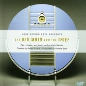 The Old Maid And The Thief Songs