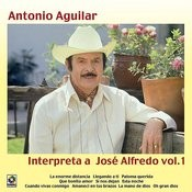 Interpreta A Jose Alfredo Vol.I Songs