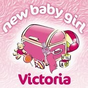 New Baby Girl Victoria Songs
