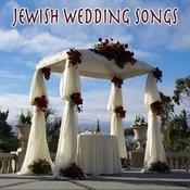 Jewish Wedding Songs Songs