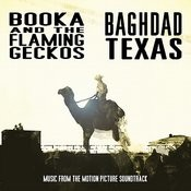 Baghdad Texas (Original Motion Picture Soundtrack) Songs