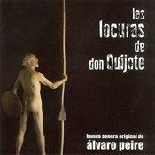 Las Locuras De Don Quijote Songs