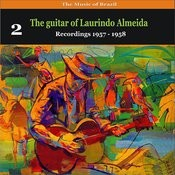 The Music Of Brazil: The Guitar Of Laurindo Almeida, Volume 2 - Recordings 1957 - 1958 Songs
