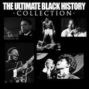 The Ultimate Black History Collection (Alternate Version) Songs