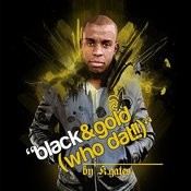 Black & Gold (Who Dat!!) Song
