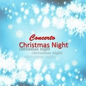 Concerto Christmas Night Songs