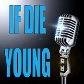 If Die Young Song