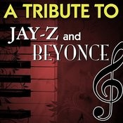 A Tribute To Jay Z And Beyonce Songs