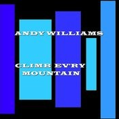 Climb Ev'ry Mountain Songs