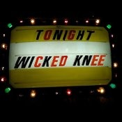 Wicked Knee Songs