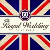 60 Essential Royal Wedding Classics Songs