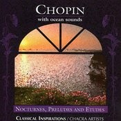 Chopin (With Ocean Sounds) Songs