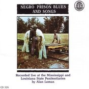 Negro Prison Blues And Songs Songs