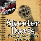 Skeeter Sings Buddy Holly And More - [The Dave Cash Collection] Songs